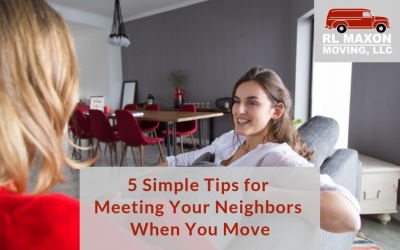 5 Simple Tips for Meeting Your Neighbors When You Move
