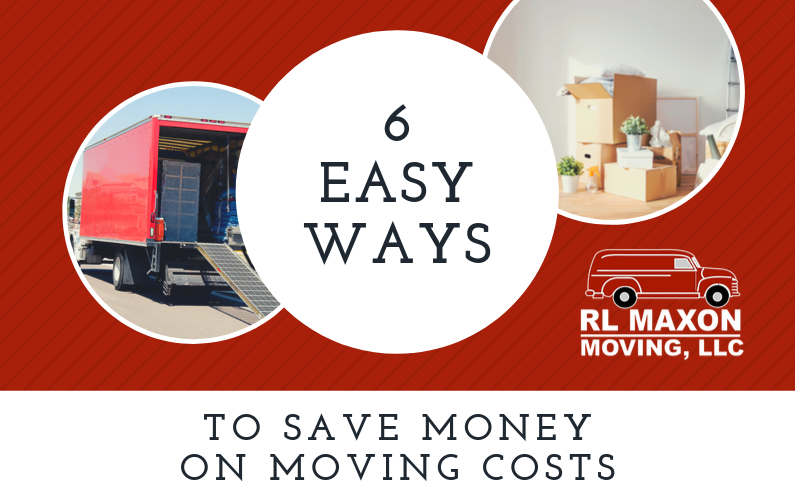 6 Easy Ways to Save Money on Moving Costs
