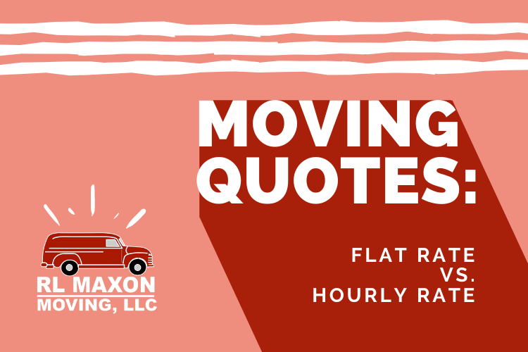 Moving Quotes: Flat Rate vs. Hourly Rate